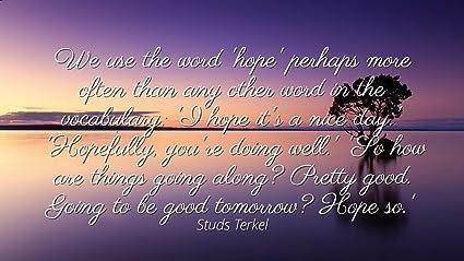 Amazon.com: Studs Terkel   Famous Quotes Laminated Poster Print