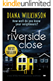 4 Riverside Close: a nail biting psychological suspense