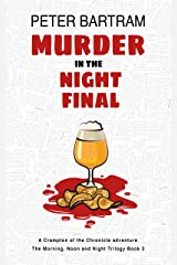 Murder in the Night Final (The Morning, Noon and Night Trilogy Book 3) Kindle Edition
