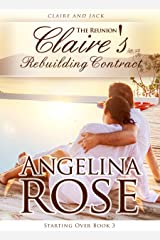 The Reunion: Claire's Rebuilding Contract (Starting Over Series Book 3)