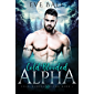 Cold-Blooded Alpha: A Bully Wolf Shifter Romance (Cold-Blooded Alpha, Book 1)