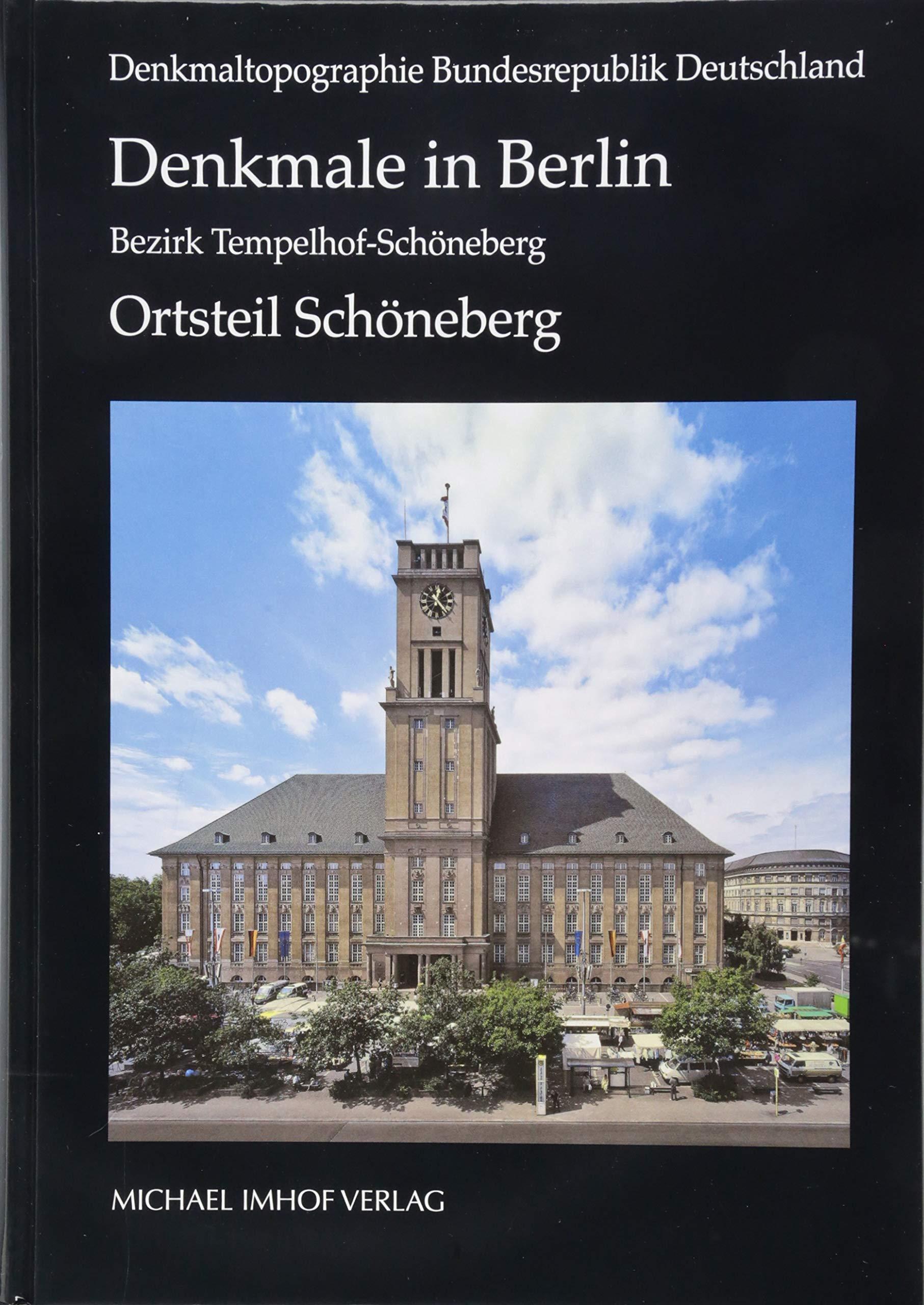 Denkmale In Berlin Bezirk Tempelhof Schoneberg Ortsteil Schoneberg