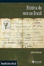 História do voto no Brasil (Descobrindo o Brasil)