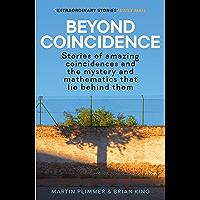 Beyond Coincidence (English Edition)