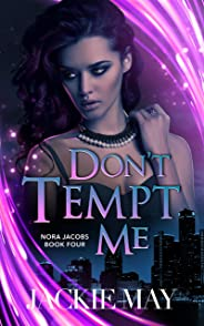 Don't Tempt Me (Nora Jacobs Book 4) (English Edition)