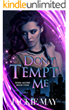 Don't Tempt Me (Nora Jacobs Book 4)