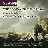 Bennett: Choral Music [Royal Birmingham Conservatoire Chamber Choir; Nicholas Morris; Paul Spicer] [Somm Recordings: SOMMCD 0184]
