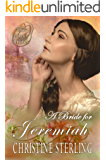 A Bride for Jeremiah (The Proxy Brides Book 1)