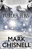 Powder Burn (Burn with Sam Blackett Book 1)