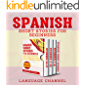 Spanish Short Stories For Beginners: Improve Your Vocabulary While Reading And Listening to Native Spanish Short Stories (Spanish Edition)