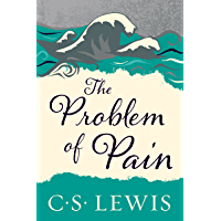 The Problem of Pain (Collected Letters of C.S. Lewis) (English Edition)