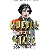 Murder in the Stars: A 1920s Historical Cozy Mystery (An Evie Parker Mystery Book 13)