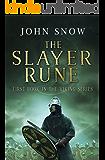 The Slayer Rune (The Viking Series Book 1)