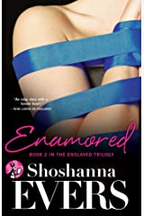 Enamored: Book 2 in the Enslaved Trilogy Kindle Edition