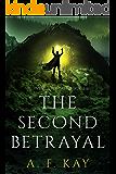 The Second Betrayal: A Fantasy LitRPG Adventure (Divine Apostasy Book 2)