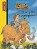 Essie, Tome 13: Et si j'étais Cromagnonne ?
