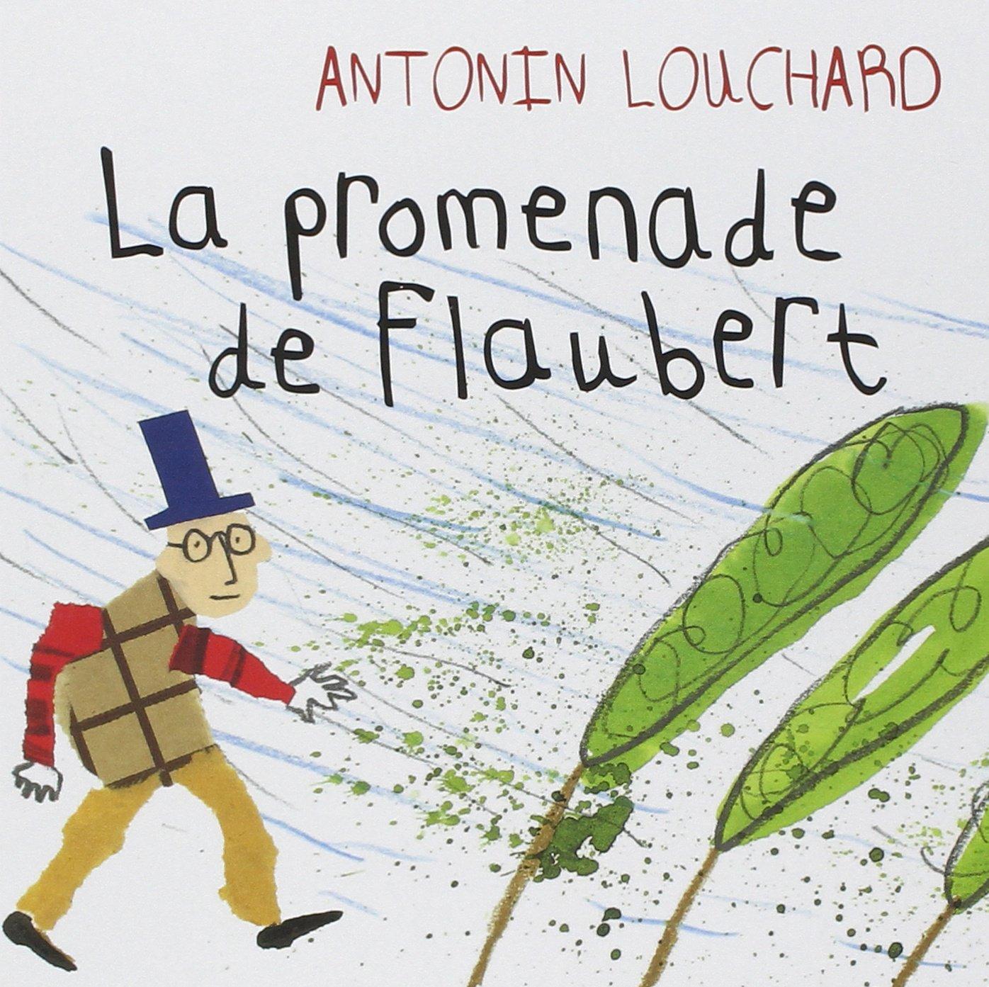 La promenade de Flaubert Album – 6 mai 2015 Antonin Louchard Thierry Magnier Editions 2364746787 Albums 3 ans et +