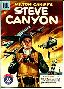 Milton Caniff''s Steve Canyon-Four Color Comics #737 1956-Dell-TV series-VG
