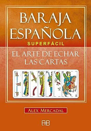 Baraja española superfacil. El arte de echar las cartas: Mercadal, Alex: Amazon.es: Juguetes y juegos