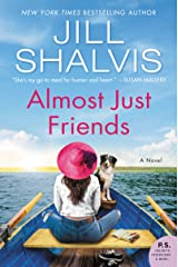 Almost Just Friends: A Novel Paperback