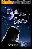 Más allá de las estrellas (Los chicos Otamendi nº 1) (Spanish Edition)