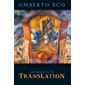 Experiences in Translation (Toronto Italian Studies / Emilio Goggio Publications Series)