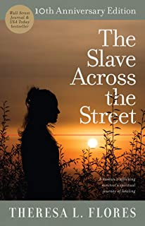 The Slave Across the Street: Theresa Flores, PeggySue Wells