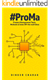 #ProMa: Product Management Tools, Methods and Some Off-the-wall Ideas