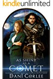 As Shiny as a Comet: A Time Travel Romance (The Premier Academy of Ancient Languages and Documents Book 1)