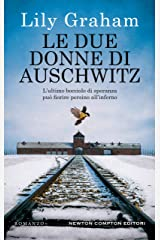 Le due donne di Auschwitz (Italian Edition) Kindle Edition