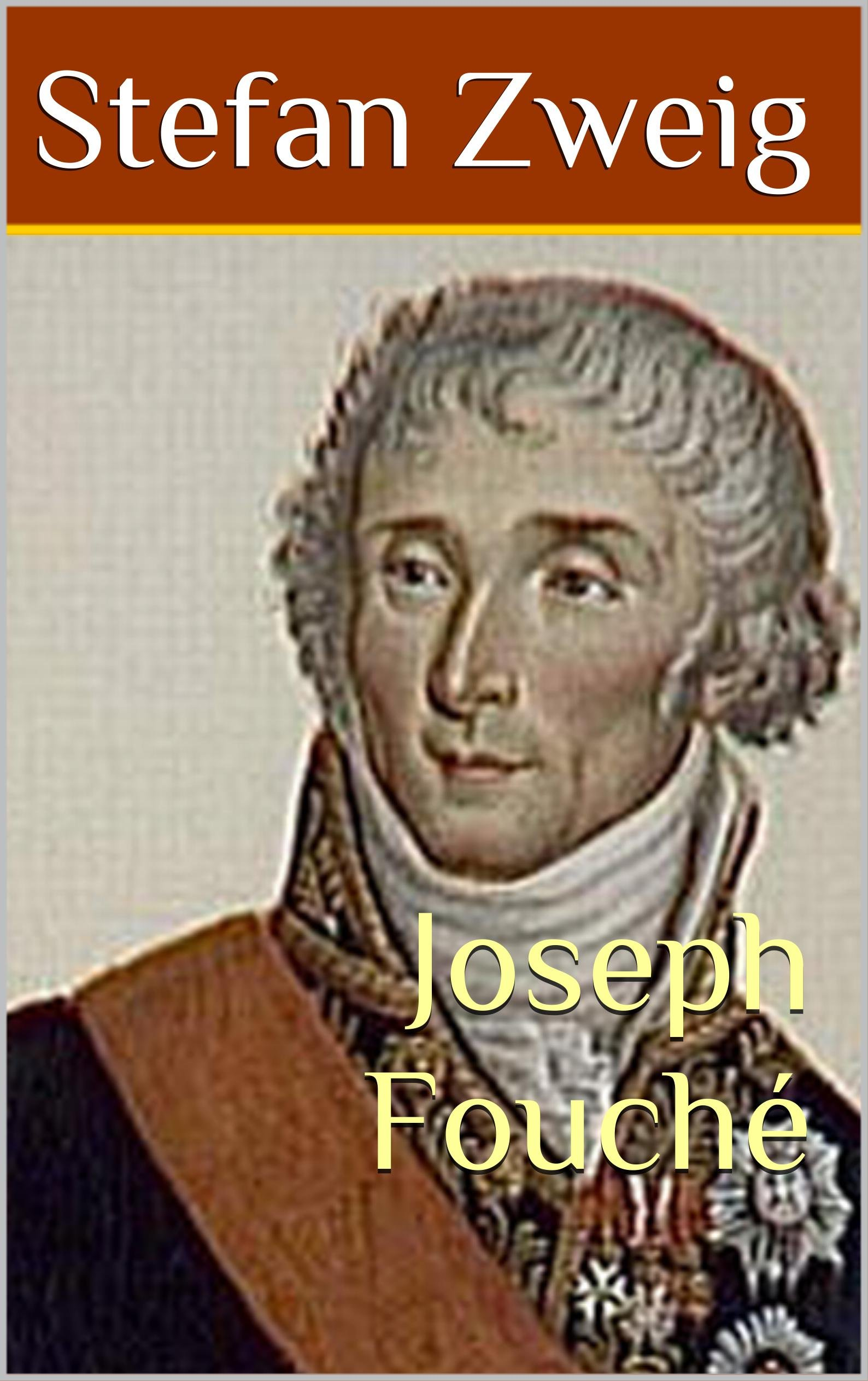 Joseph Fouché (French Edition)