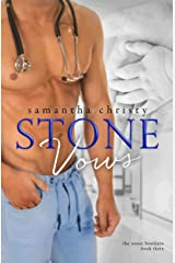Stone Vows (A Stone Brothers Novel) Kindle Edition