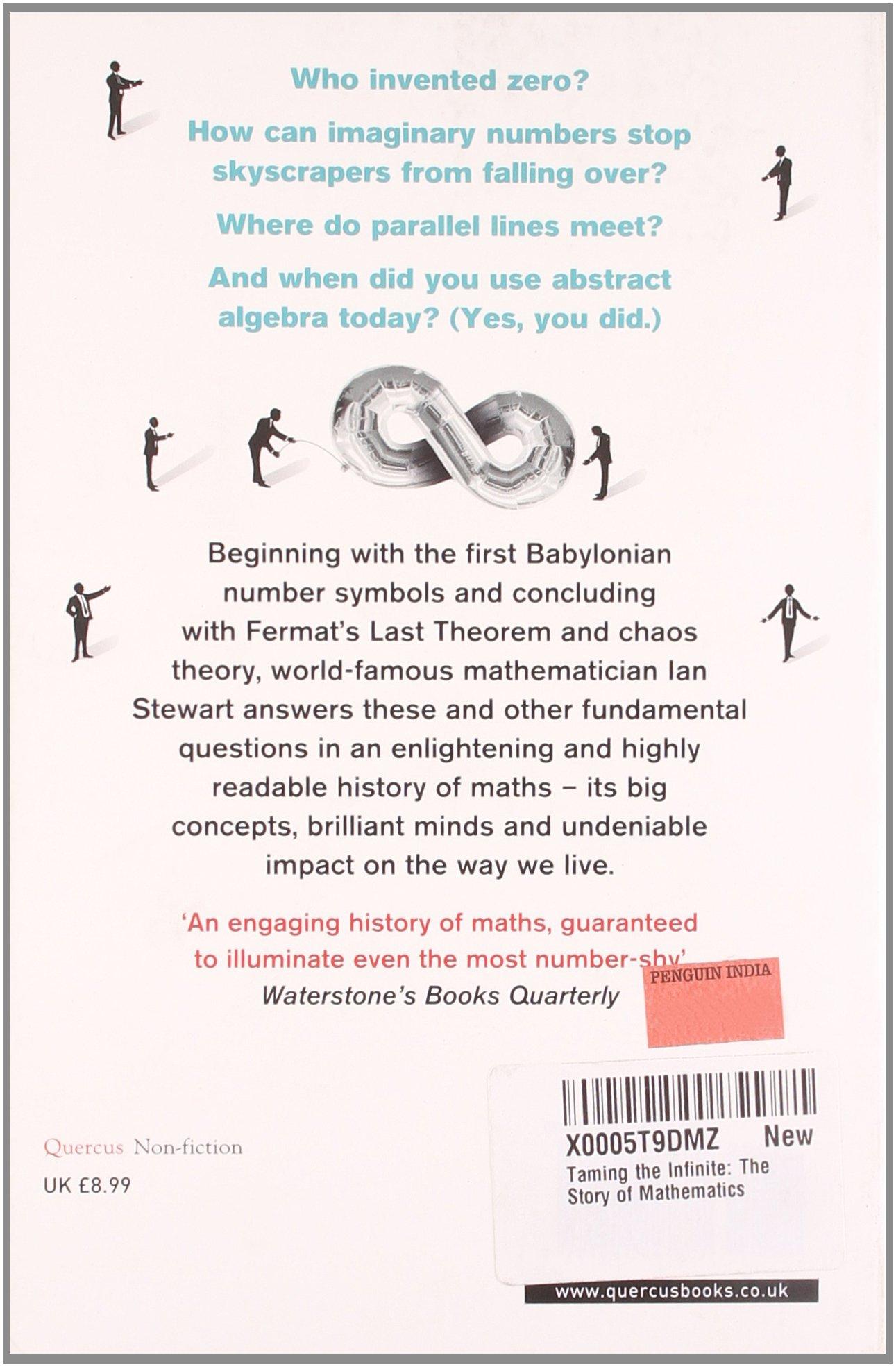 Taming The Infinite The Story Of Mathematics Ian Stewart
