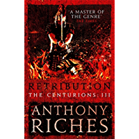 Retribution: The Centurions III (English Edition)