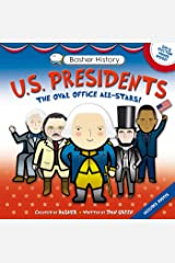 Basher History: US Presidents: Oval Office All-Stars Kindle Edition
