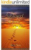 Desert Gold: A Tale Of Hope (Tales Of Hope Book 3)