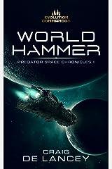 World Hammer: Predator Space Chronicles II Kindle Edition