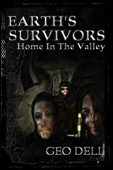 Earth's Survivors Home In The Valley Kindle Edition