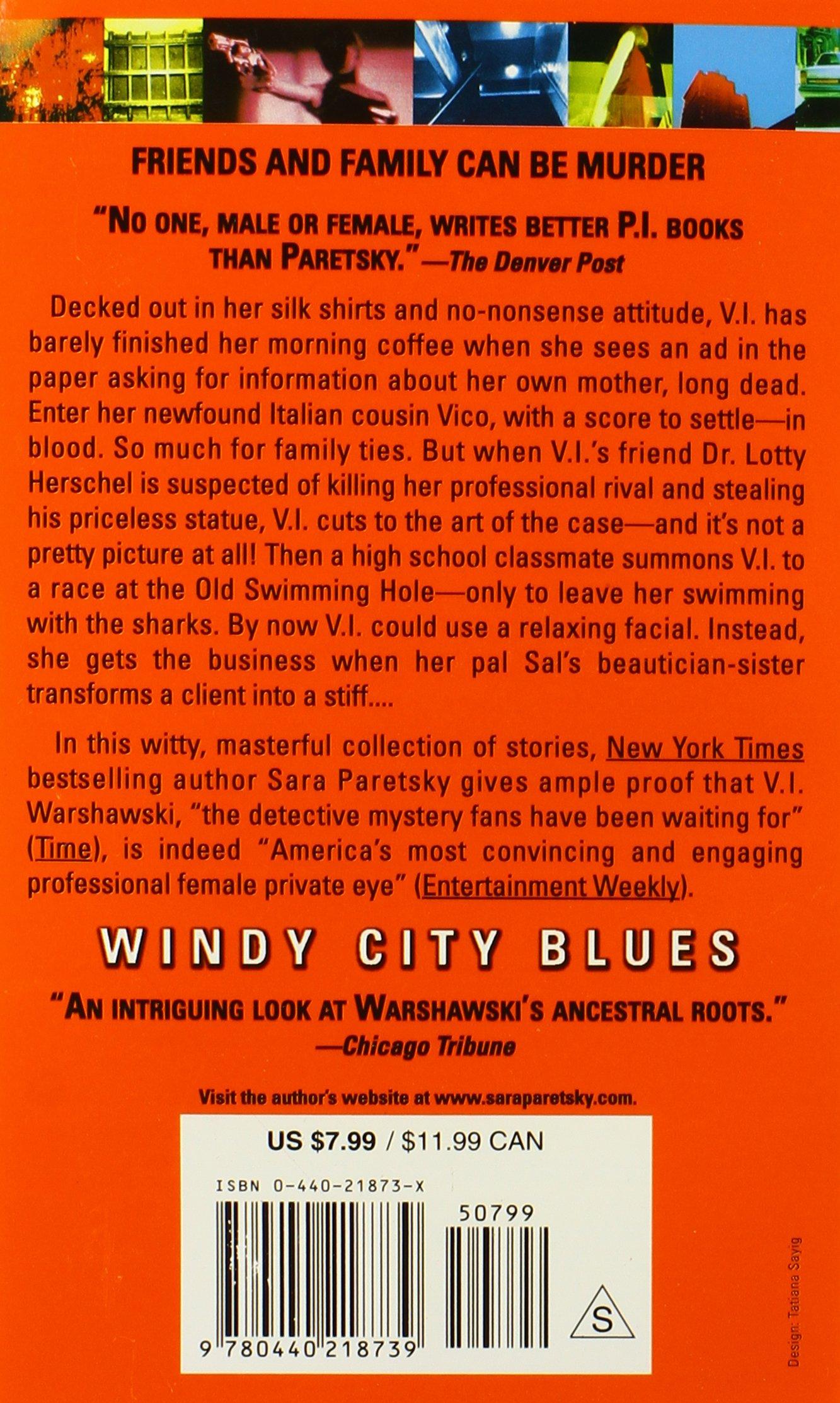 Windy City Blues (v I Warshawski): Sara Paretsky: 9780440218739:  Amazon: Books