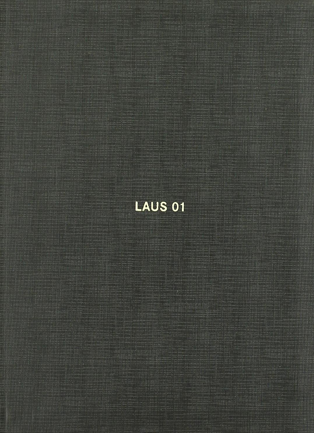 Laus 01: 31st Laus Awards. Best of Design and Advertising in 2001