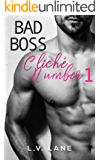 Cliché Number 1: Bad Boss