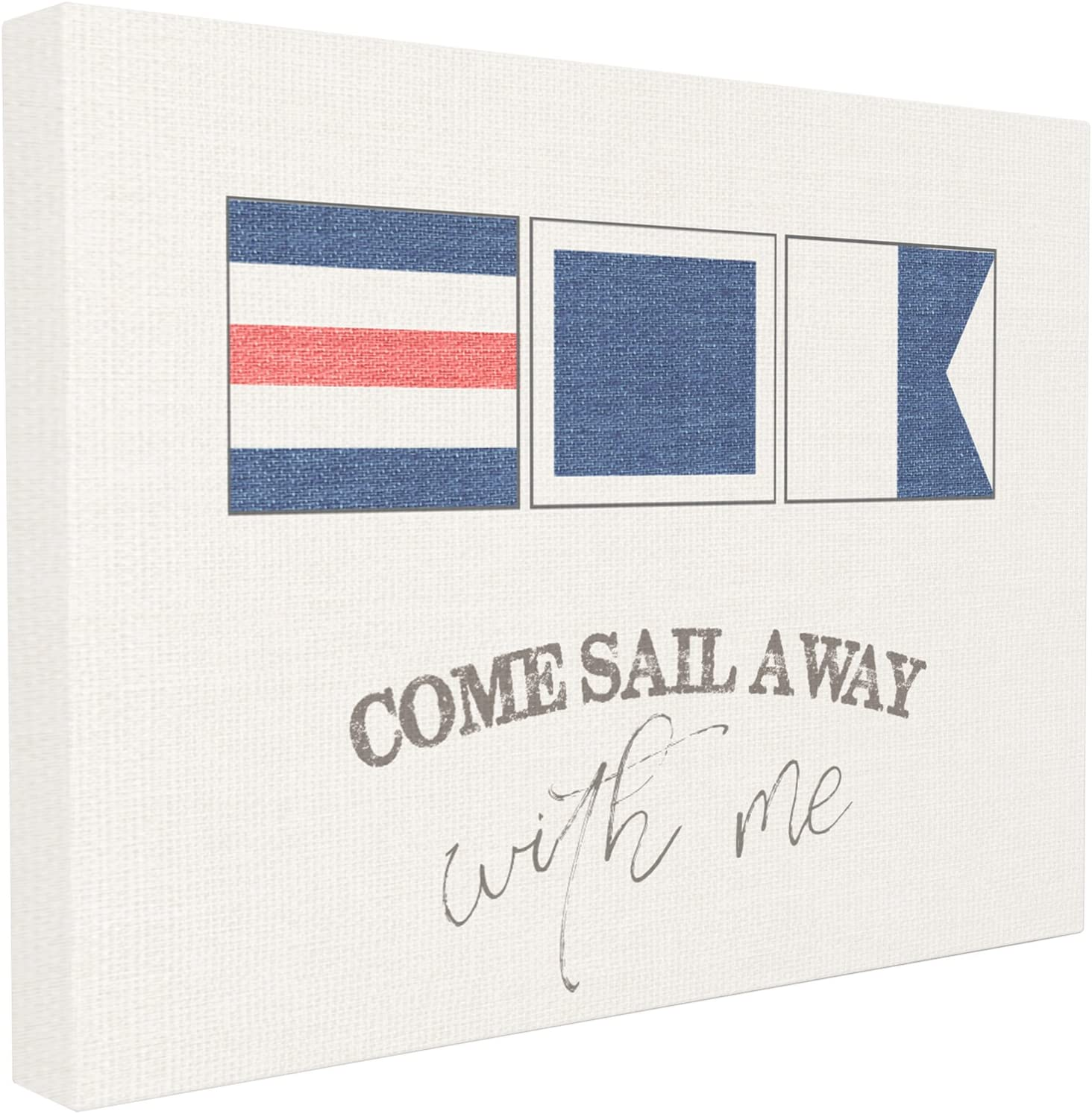 The Stupell Home Décor Collection Come Sail Away with Me Typography Nautical Flags Oversized Stretched Canvas Wall Art, 24 x 30