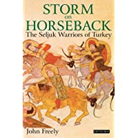 Storm on Horseback: The Seljuk Warriors of Turkey