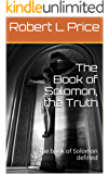 The Book of Solomon, the Truth: the book of Solomon defined