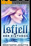 Isfjell - Der Eisthron (Die Saga von den drei Königreichen 3)