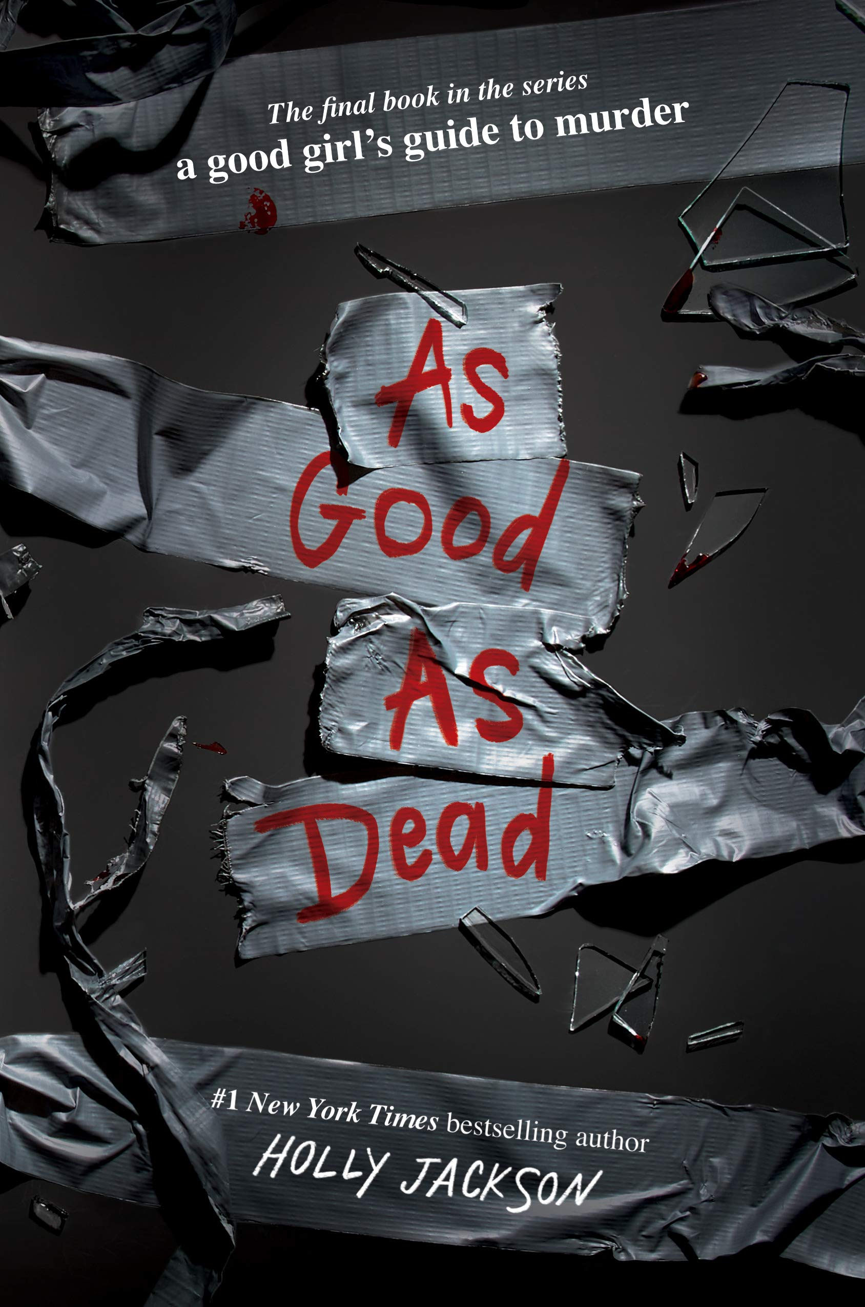 Amazon.com: As Good as Dead: The Finale to A Good Girl's Guide to Murder  (9780593379851): Jackson, Holly: Books