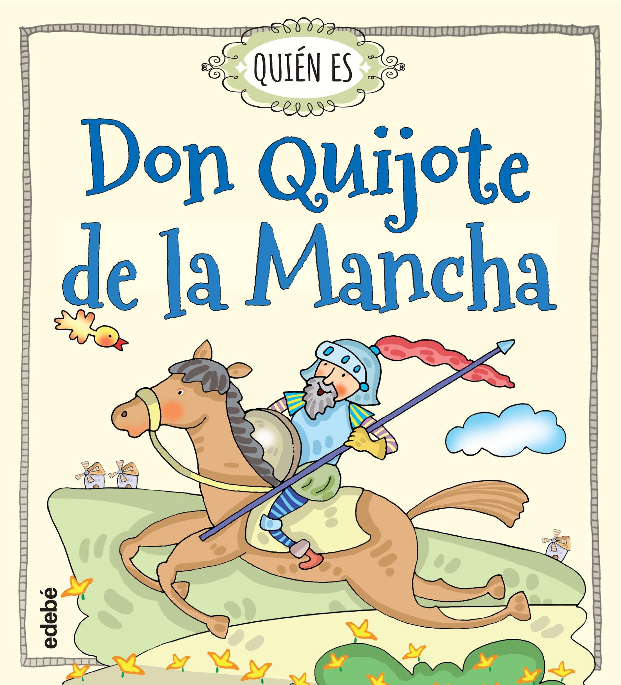 Quién es Don Quijote de la Mancha: Amazon.es: Navarro Durán, Rosa ...