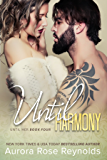 Until Harmony (Until Her/ Him Book 6)