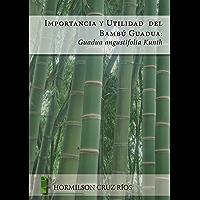Importancia y utilidad del bambú guadua