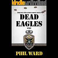 Dead Eagles (Raiding Forces Book 2)